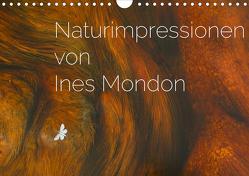 Naturimpressionen von Ines Mondon (Wandkalender 2020 DIN A4 quer) von Mondon,  Ines