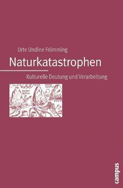 Naturkatastrophen von Frömming,  Urte Undine