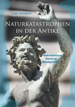 Naturkatastrophen in der Antike von Sonnabend,  Holger