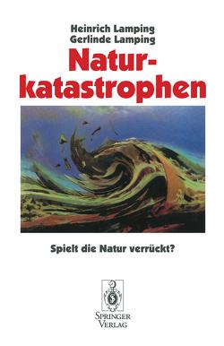 Naturkatastrophen von Lamping,  Gerlinde, Lamping,  Heinrich
