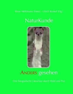 Naturkunde – Anders gesehen von Mühlmann,  Klaus, Runkel,  Ulrich