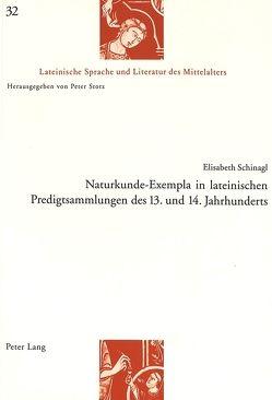 Naturkunde-Exempla in lateinischen Predigtsammlungen des 13. und 14. Jahrhunderts von Schinagl,  Elisabeth