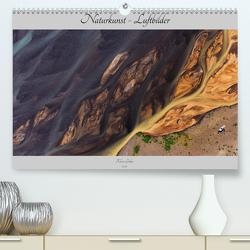 Naturkunst – Luftbilder (Premium, hochwertiger DIN A2 Wandkalender 2021, Kunstdruck in Hochglanz) von Gerken,  Klaus