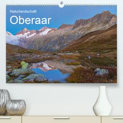 Naturlandschaft Oberaar (Premium, hochwertiger DIN A2 Wandkalender 2021, Kunstdruck in Hochglanz) von Schaefer,  Marcel