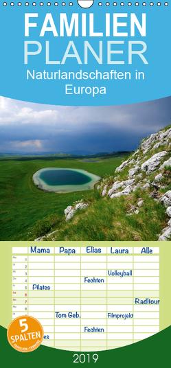 Naturlandschaften in Europa – Familienplaner hoch (Wandkalender 2019 , 21 cm x 45 cm, hoch) von Trapp,  Benny