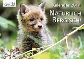 Natürlich Bergisch! Kalender 2014 von Steinberg,  Ralf