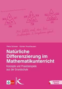 Natürliche Differenzierung im Mathematikunterricht von Krauthausen,  Günter, Scherer,  Petra