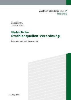 Natürliche Strahlenquellen-Verordnung von Aichholzer,  Silvia, Brandl,  Alexander, Spiel,  Silke