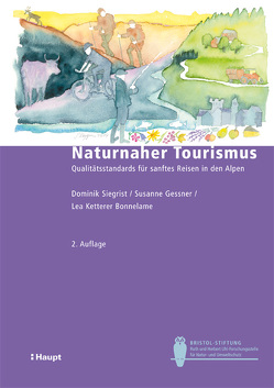Naturnaher Tourismus von Gessner,  Susanne, Ketterer Bonnelame,  Lea, Siegrist,  Dominik