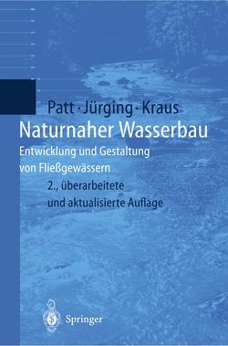 Naturnaher Wasserbau von Jürging,  Peter, Kraus,  Werner