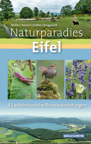 Naturparadies Eifel von Burggraaff,  Peter, Haffke,  Jürgen, Kremer,  Bruno P., Müller,  Walter