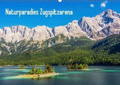Naturparadies Zugspitzarena (Wandkalender 2019 DIN A2 quer) von Ferrari,  Sascha