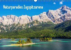 Naturparadies Zugspitzarena (Wandkalender 2019 DIN A3 quer) von Ferrari,  Sascha