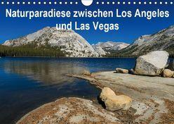 Naturparadiese zwischen Los Angeles und Las Vegas (Wandkalender 2019 DIN A4 quer) von Hitzbleck,  Rolf
