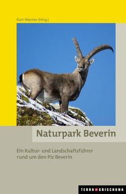 Naturpark Beverin von Wanner,  Kurt