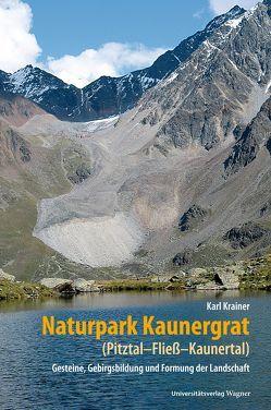 Naturpark Kaunergrat (Pitztal-Fließ-Kaunertal) von Krainer,  Karl