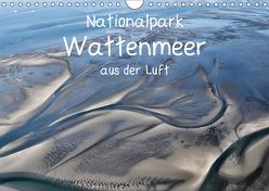 Naturpark Wattenmeer aus der Luft (Wandkalender 2019 DIN A4 quer) von N.,  N.