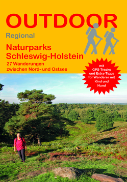 Naturparks Schleswig-Holstein von Körner,  Tonia