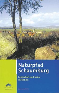 Naturpfad Schaumburg von Brandt,  Thomas, Büttner,  Lars, Küster,  Hansjörg, Schaumburger Landschaft, Volmer,  Bernhard