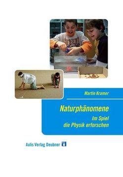 Naturphänomene von Kramer,  Martin