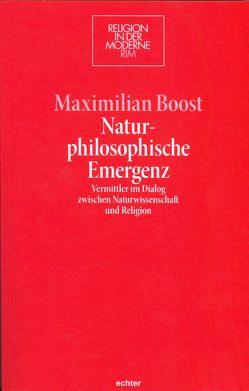 Naturphilosophische Emergenz von Boost,  Maximilian