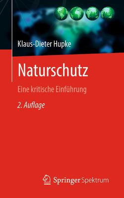 Naturschutz von Hupke,  Klaus-Dieter