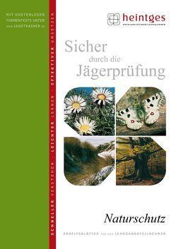 Naturschutz von Heintges,  Wolfgang, Kilias,  Harald, Völkl,  Wolfgang