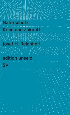 Naturschutz von Reichholf,  Josef H.