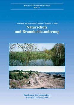 Naturschutz und Braunkohlesanierung von Abresch,  Jens P, Gassner,  Erich, Korff,  Johannes von