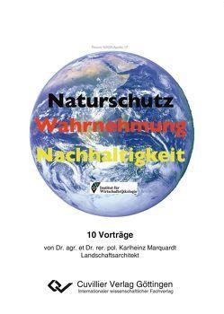 Naturschutz – Wahrnehmung – Nachhaltigkeit von Marquardt,  Karl-Heinz