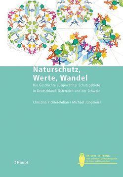 Naturschutz, Werte, Wandel von Jungmeier,  Michael, Pichler-Koban,  Christina