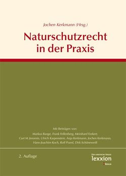 Naturschutzrecht in der Praxis von Kerkmann,  Jochen