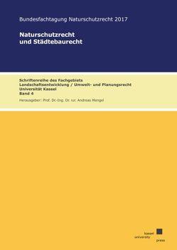 Naturschutzrecht und Städtebaurecht von Mengel,  Andreas