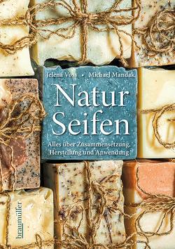 Naturseifen von Mandak,  Michael, Voss,  Jelena