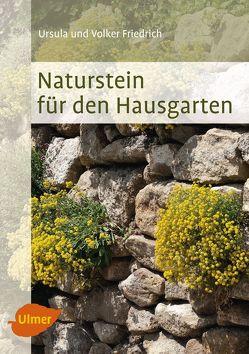 Naturstein für den Hausgarten von Friedrich,  Ursula und Volker