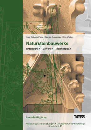 Natursteinbauwerke. von Grassegger,  Gabriele, Patitz,  Gabriele, Wölbert,  Otto