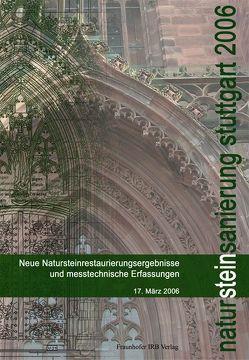 Natursteinsanierung Stuttgart 2006. von Grassegger,  Gabriele, Patitz,  Gabriele, Wölbert,  Otto