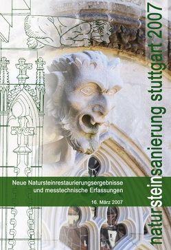 Natursteinsanierung Stuttgart 2007. von Grassegger,  Gabriele, Patitz,  Gabriele, Wölbert,  Otto