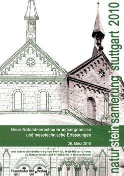 Natursteinsanierung Stuttgart 2010. von Grassegger,  Gabriele, Patitz,  Gabriele, Wölbert,  Otto