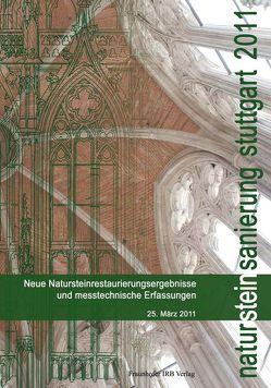 Natursteinsanierung Stuttgart 2011. von Grassegger,  Gabriele, Patitz,  Gabriele, Wölbert,  Otto
