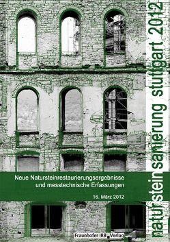 Natursteinsanierung Stuttgart 2012. von Grassegger,  Gabriele, Patitz,  Gabriele, Wölbert,  Otto