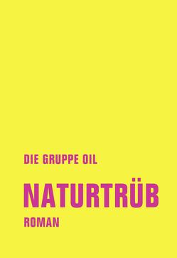 Naturtrüb von Cirak,  Timur Mosch, Dabeler,  Christian Reverend, Klug,  Gereon, Summen,  Maurice