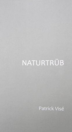 Naturtrüb von Visé,  Patrick