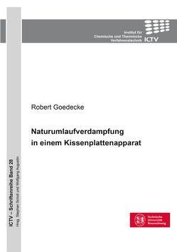 Naturumlaufverdampfung in einem Kissenplattenapparat von Goedecke,  Robert