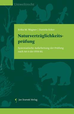Naturverträglichkeitsprüfung von Ecker,  Daniela, Wagner,  Erika M