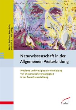 Naturwissenschaft in der Allgemeinen Weiterbildung von Bierbaum,  Harald, Euler,  Dieter, Wolf,  Bernhard S. T.