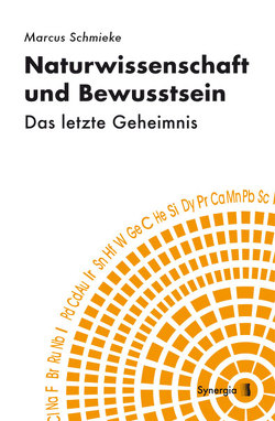 Naturwissenschaft und Bewusstsein von Schmieke,  Marcus