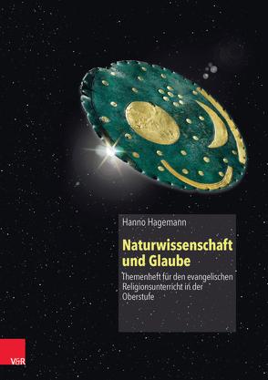Naturwissenschaft und Glaube von Hagemann,  Hanno