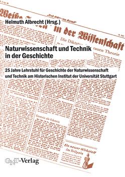 Naturwissenschaft und Technik in der Geschichte von Albrecht,  Helmuth