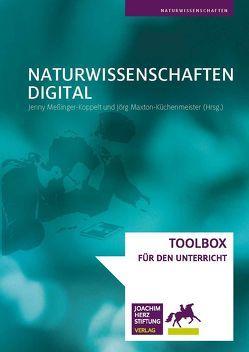 Naturwissenschaften digital von Maxton-Küchenmeister,  Jörg, Meßinger-Koppelt,  Jenny